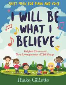 I Will Be What I Believe  (Paperback)