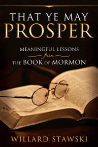 That Ye May Prosper (Paperback)