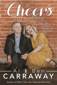 Cheers to Eternity: Lessons We've Learned on Dating and Marriage (Paperback)*