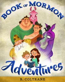 Book of Mormon Adventures (Hardcover) *
