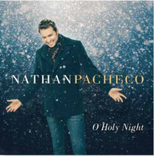 O Holy Night With Nathan Pacheco (Music CD) *