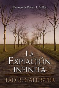 La Expiación Infinita--The Infinite Atonement (Spanish) (Paperback) * All Time Best Seller