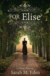 A Regency Romance:  For Elise (Paperback) *