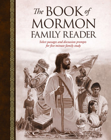 The Book of Mormon Family Reader: Select Passages and Discussion Prompts for Five-Minute Family Study (Hardcover) *