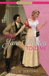 Proper Romance:  Lies Jane Austen Told Me  (Paperback)*