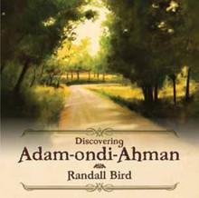 Discovering Adam-Ondi-Ahman (CD) *