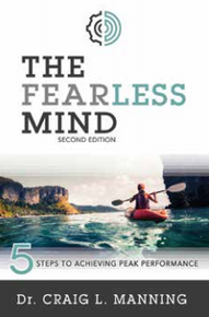 The Fearless Mind: 5 Steps to Achieving Peak Performance (Paperback)  *
