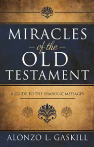 Miracles of the Old Testament: A Guide to the Symbolic Messages (Hardcover)  *