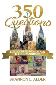 350 Questions LDS Couples Should Ask Before Marriage (Paperback) *