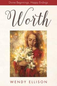 Worth: Divine Beginnings, Happy Endings (Paperback) *
