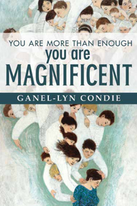 You Are More Than Enough— You Are Magnificent  (Hardcover) *