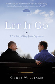 Let It Go: A True Story of Tragedy and Forgiveness  (Hardcover) *