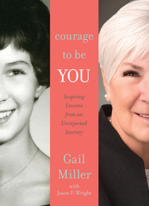 Courage to Be You: Inspiring Lessons from an Unexpected Journey (Unabridged Book on CD) *
