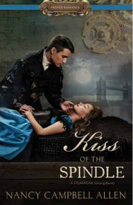 A Proper Romance: Kiss of the Spindle (Paperback) *