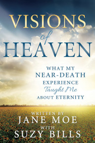 Visions of Heaven: What My Near-Death Experience Taught Me About Eternity (Paperback) *
