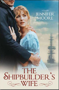 Historical Romance:  The Shipbuilder's Wife (Paperback) *