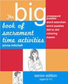 The Big Book of Sacrament Activities: Senior Edition (Paperback) *