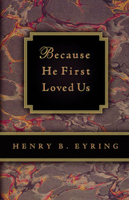 Because He First Loved Us (Paperback) *