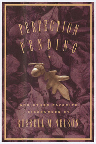 Perfection Pending and Other Favorite Discourses (Hardcover) *