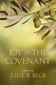 Joy in the Covenant (Hardcover)*