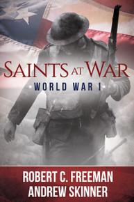 Saints at War:  World War 1 (Hardcover)