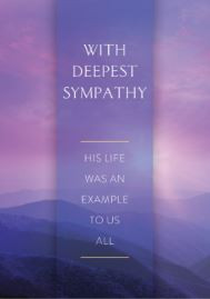 With Deepest Sympathy- His Life Was An Example To Us All - Greeting Card