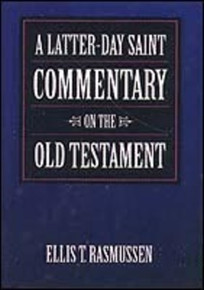 A Latter-day Saint Commentary on the Old Testament (Paperback)