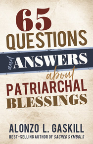 65 Questions and Answers about Patriarchal Blessings (Paperback)