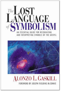 The Lost Language of Symbolism: An Essential Guide for Recognizing and Interpreting Symbols of the Gospel (Paperback) *