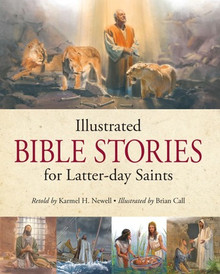 Illustrated Bible Stories for Latter-Day Saints (Hardcover) *