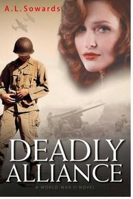 Deadly Alliance: A World War II Novel (Paperback) *