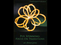 Poi Spinning - Focus on Transitions DVD