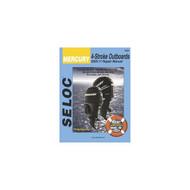 Seloc Service Manual, Mercury Outboard 4-Stroke 2005-2011