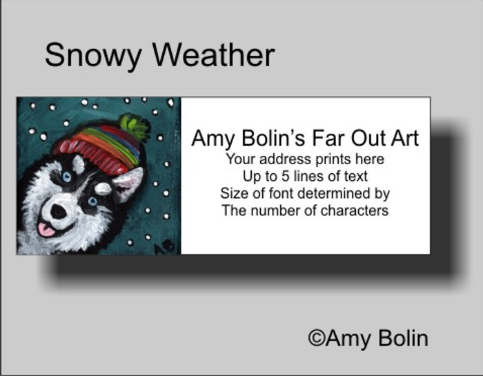 ADDRESS LABELS · SNOWY WEATHER · SIBERIAN HUSKY · AMY BOLIN