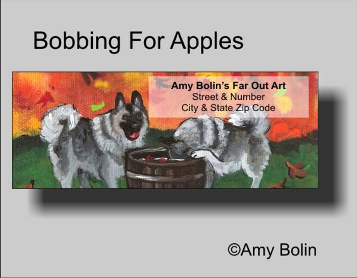 ADDRESS LABELS · BOBBING FOR APPLES · NORWEGIAN ELKHOUND · AMY BOLIN