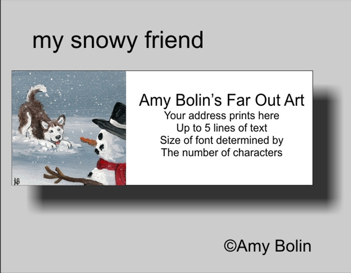 ADDRESS LABELS · MY SNOWY FRIEND (RED) (BLUE EYES) · HUSKIES & MALAMUTES · AMY BOLIN
