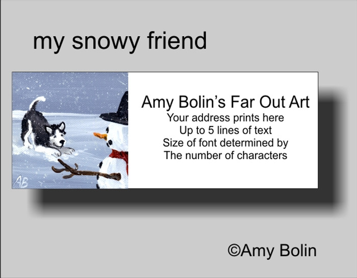 ADDRESS LABELS · MY SNOWY FRIEND (BLACK) (BLUE EYES) · HUSKIES & MALAMUTES · AMY BOLIN