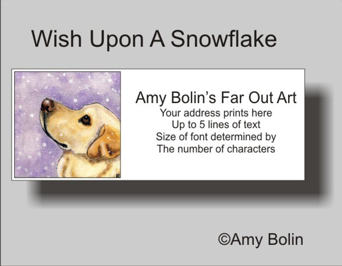 ADDRESS LABELS · WISH UPON A SNOWFLAKE · YELLOW LAB · AMY BOLIN