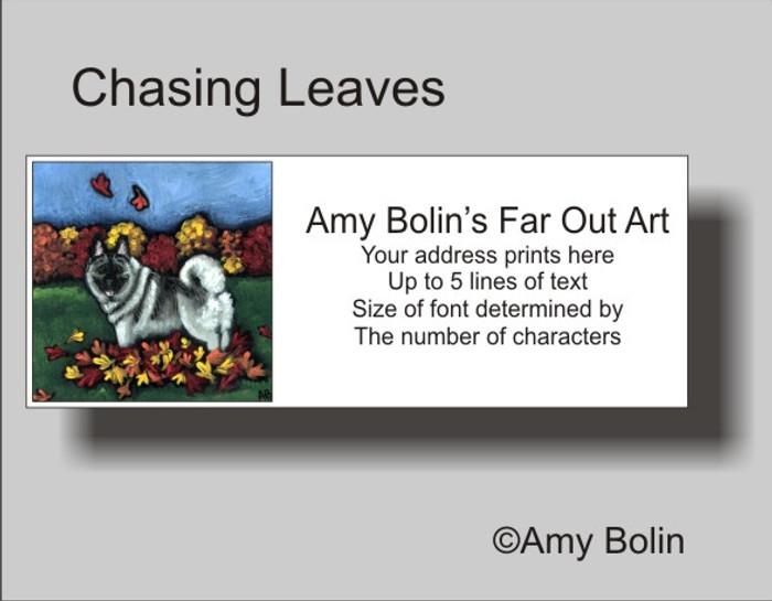 ADDRESS LABELS · CHASING LEAVES · NORWEGIAN ELKHOUND · AMY BOLIN