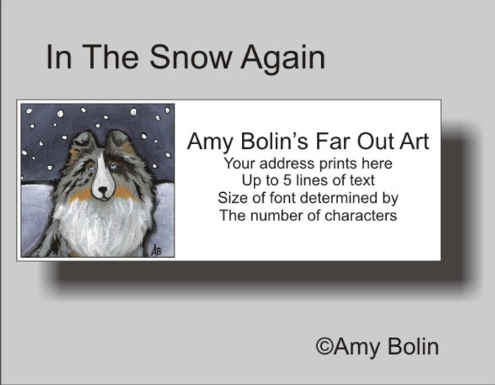 ADDRESS LABELS · IN THE SNOW AGAIN · BLUE MERLE SHELTIE · AMY BOLIN