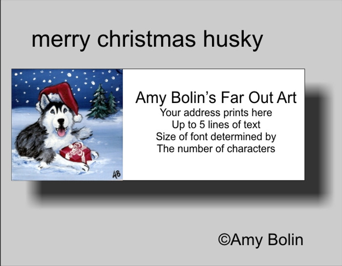 ADDRESS LABELS · MERRY CHRISTMAS (BLUE EYES) · HUSKIES & MALAMUTES · AMY BOLIN