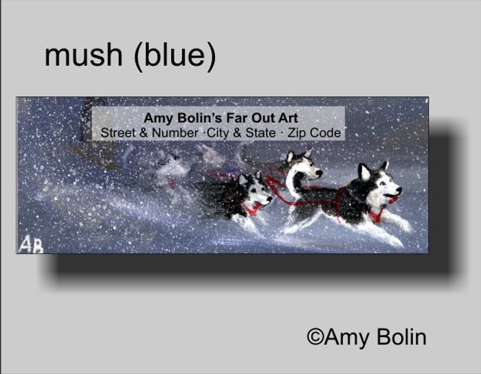 ADDRESS LABELS · MUSH (BLUE EYES) · HUSKIES & MALAMUTES · AMY BOLIN