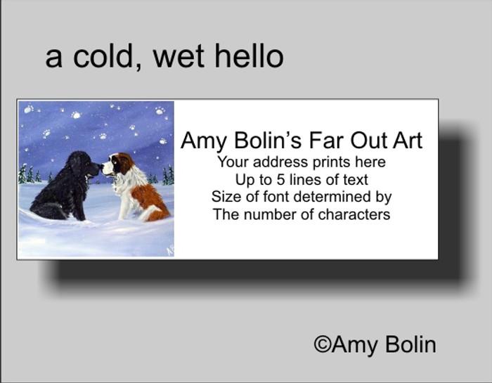 ADDRESS LABELS · A COLD, WET HELLO · BLACK NEWFOUNDLAND, SAINT BERNARD · AMY BOLIN