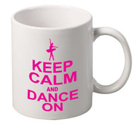 Keep Calm And Dance On coffee tea mugs gift