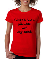 A Pillowtalk with Zayn Malik Women Tshirt