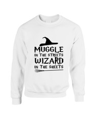 Adult Crewneck Muggle In The Streets Wizard In The Sheets Sweatshirt