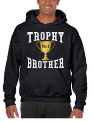 Men's Hoodie Trophy Brother Love Family Gift Cool Graphic Top