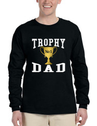 Men's Long Sleeve Shirt Trophy Dad Love Father Daddy Cool Gift