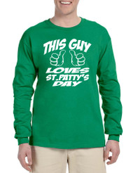 Men's Long Sleeve This Guy Love St Patty's Day Patrick's
