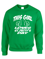Adult Crewneck This Girl Love St Patty's Day Irish Party Top